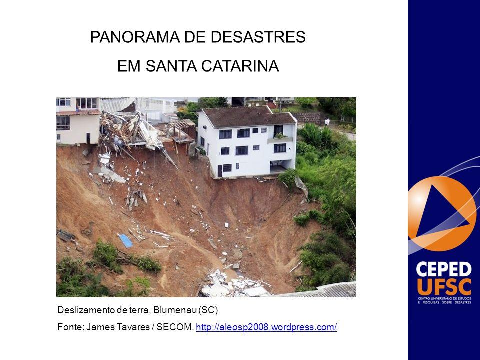 PANORAMA DE DESASTRES EM SANTA CATARINA