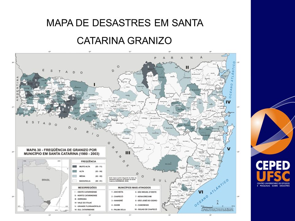 MAPA DE DESASTRES EM SANTA CATARINA GRANIZO