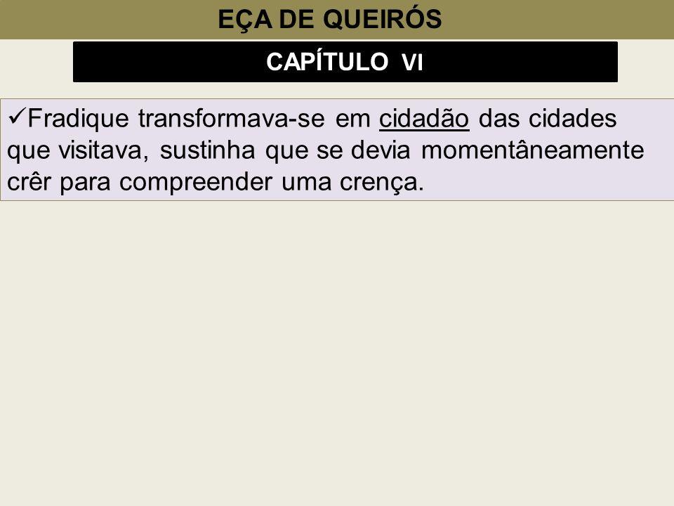 EÇA DE QUEIRÓS CAPÍTULO VI.