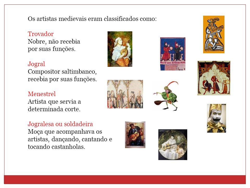 Os artistas medievais eram classificados como: