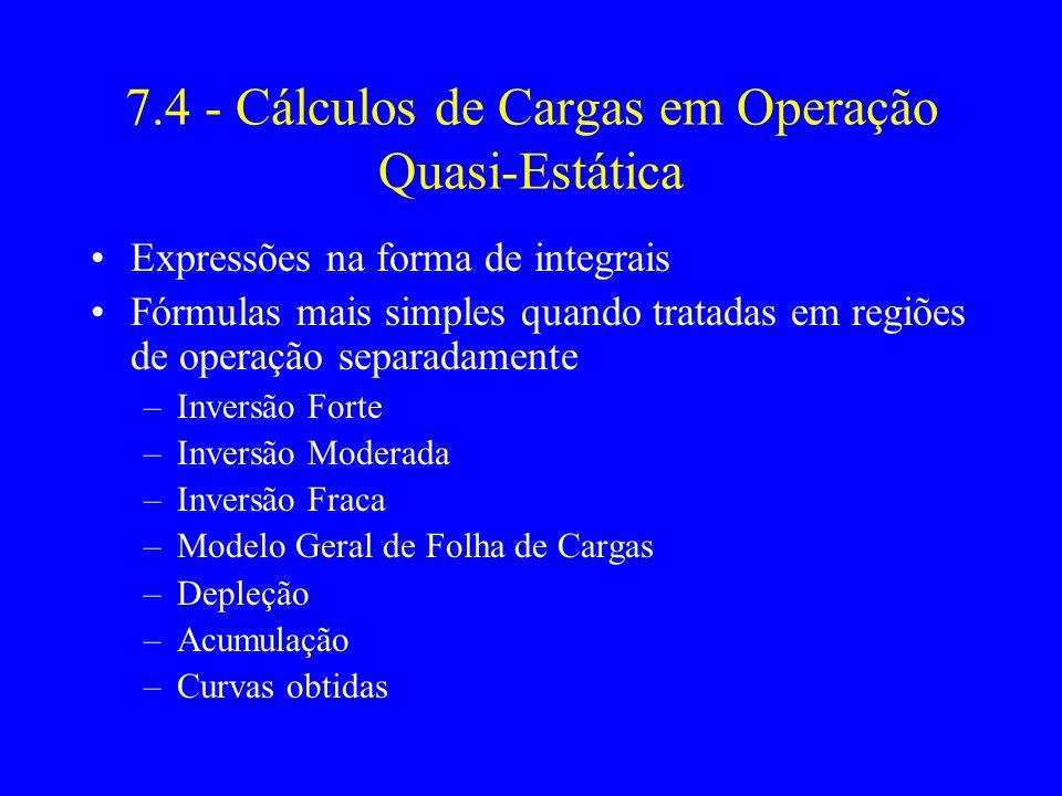7.4 - Cálculos de Cargas em Operação Quasi-Estática