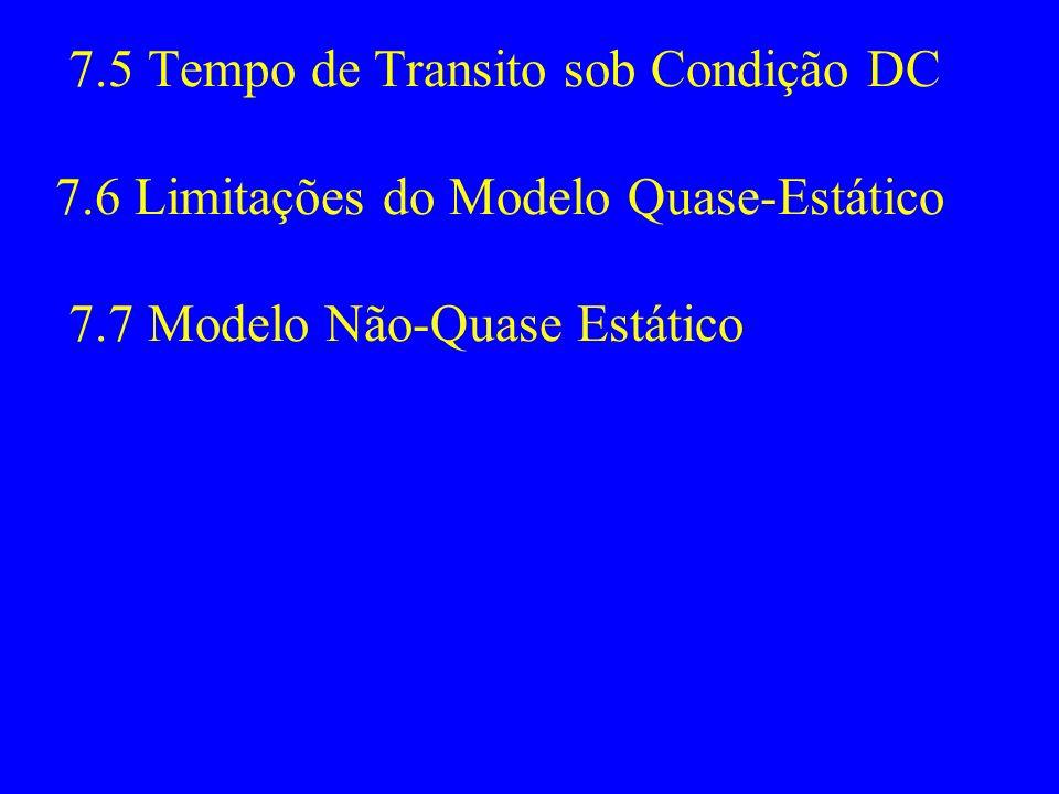 7. 5 Tempo de Transito sob Condição DC 7