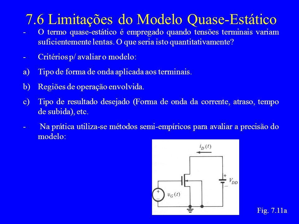 7.6 Limitações do Modelo Quase-Estático