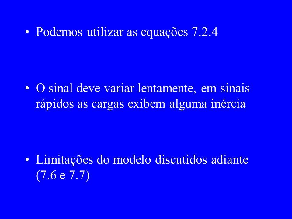 Podemos utilizar as equações 7.2.4