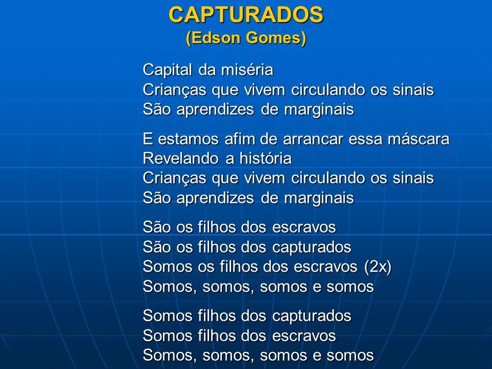 CAPTURADOS (Edson Gomes)