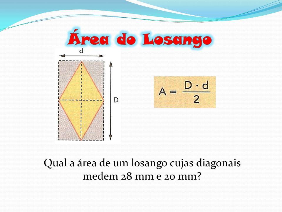 Qual a área de um losango cujas diagonais medem 28 mm e 20 mm
