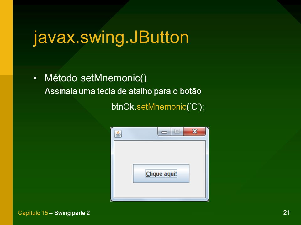 btnOk.setMnemonic('C');