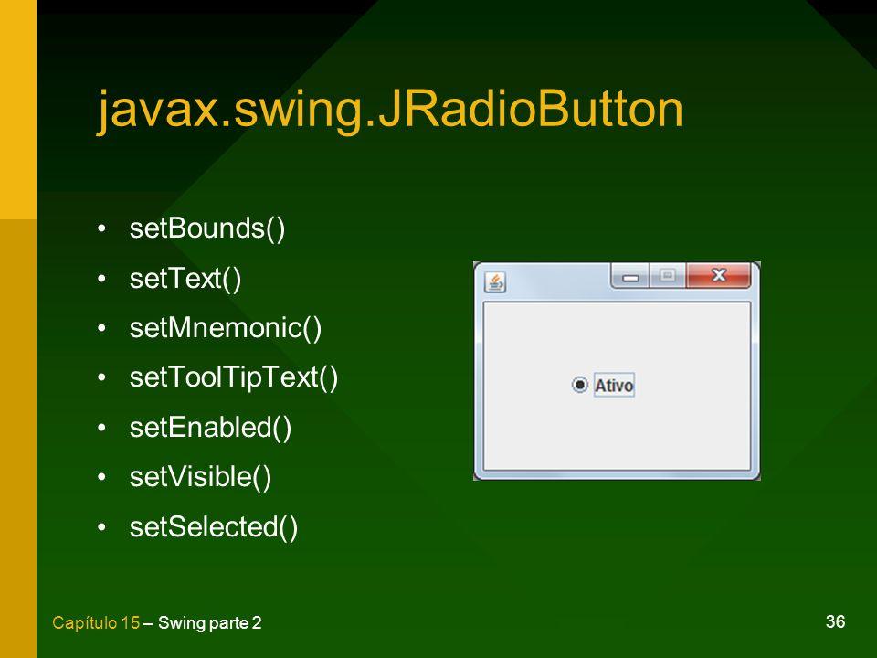 javax.swing.JRadioButton