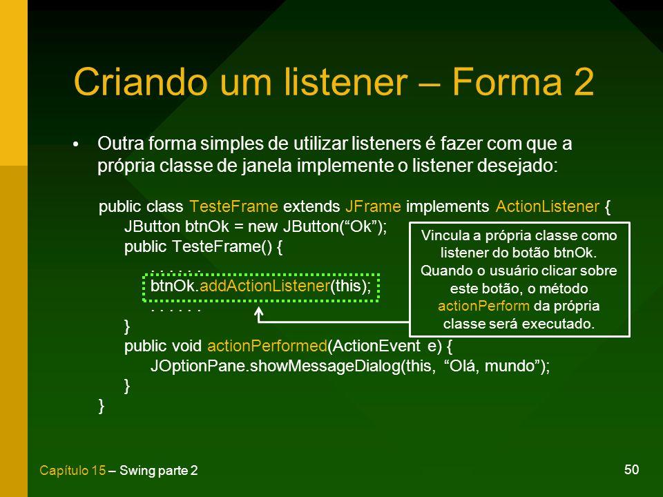 Criando um listener – Forma 2