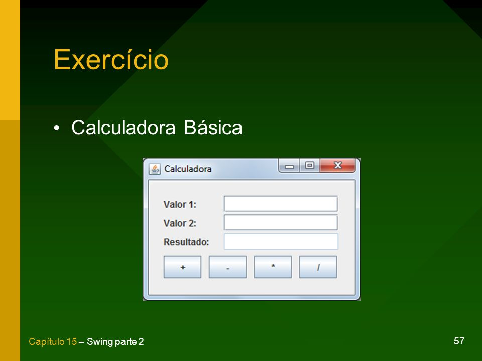 Exercício Calculadora Básica