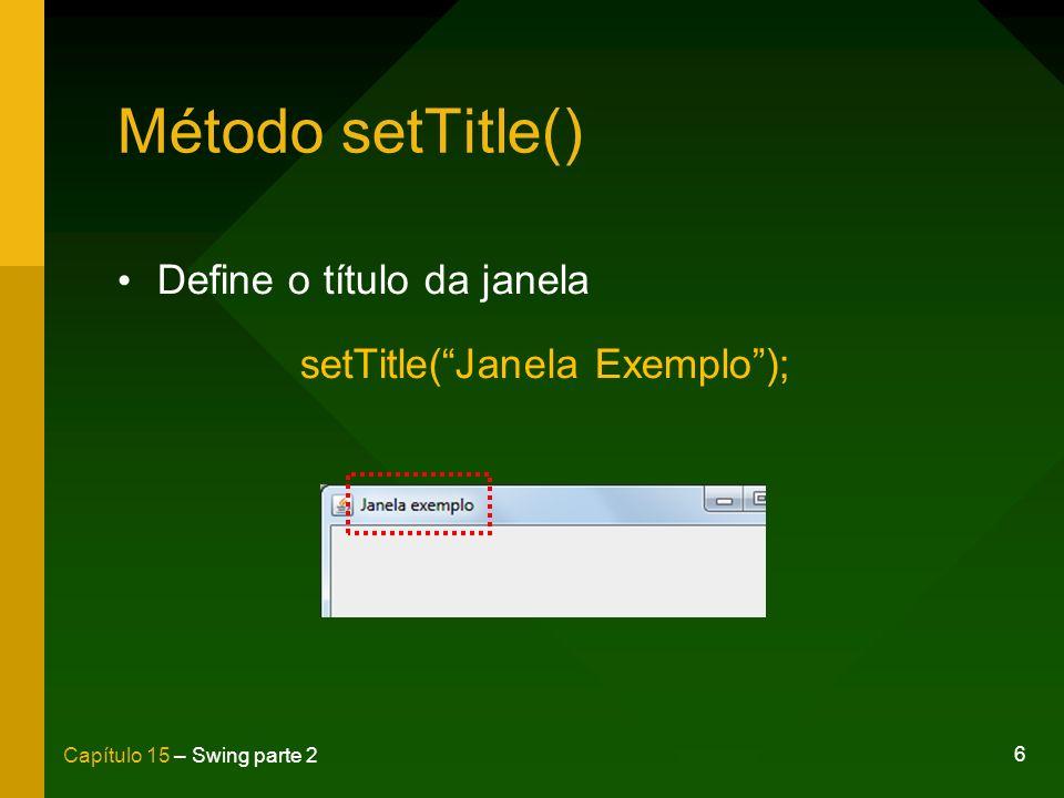 setTitle( Janela Exemplo );