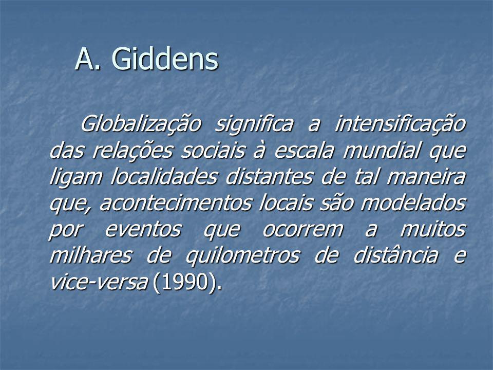A. Giddens