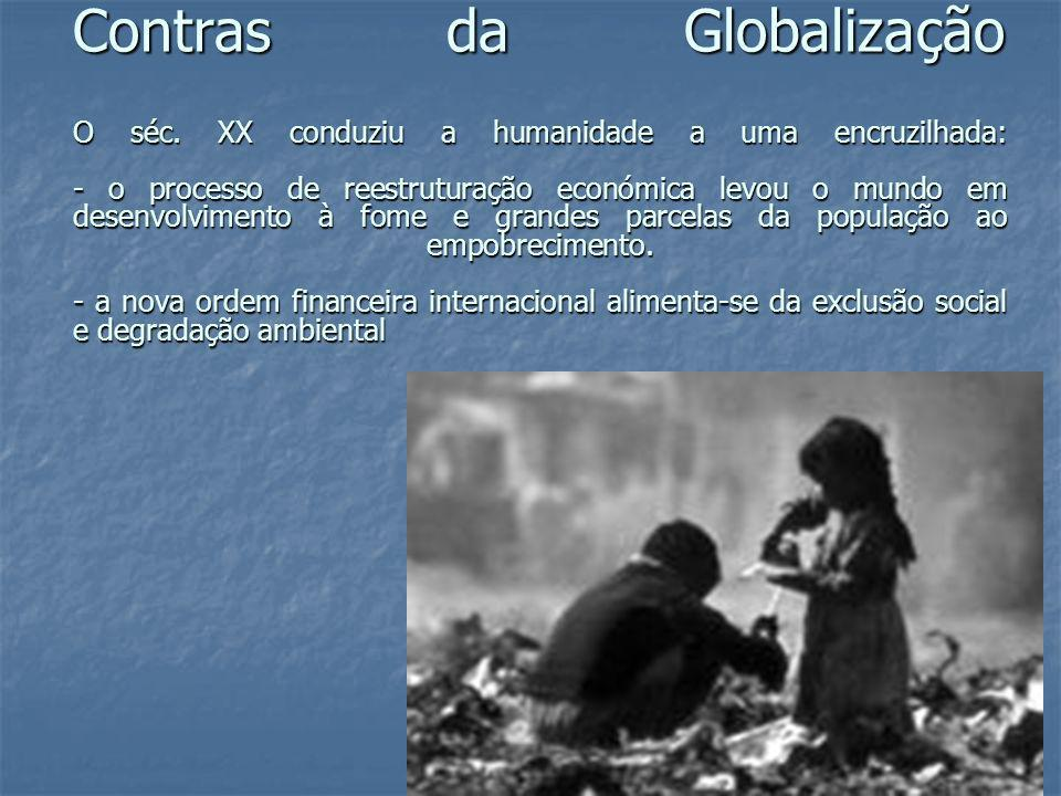 Contras da Globalização O séc