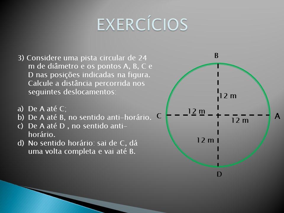 EXERCÍCIOSA. B. C. D. 12 m.