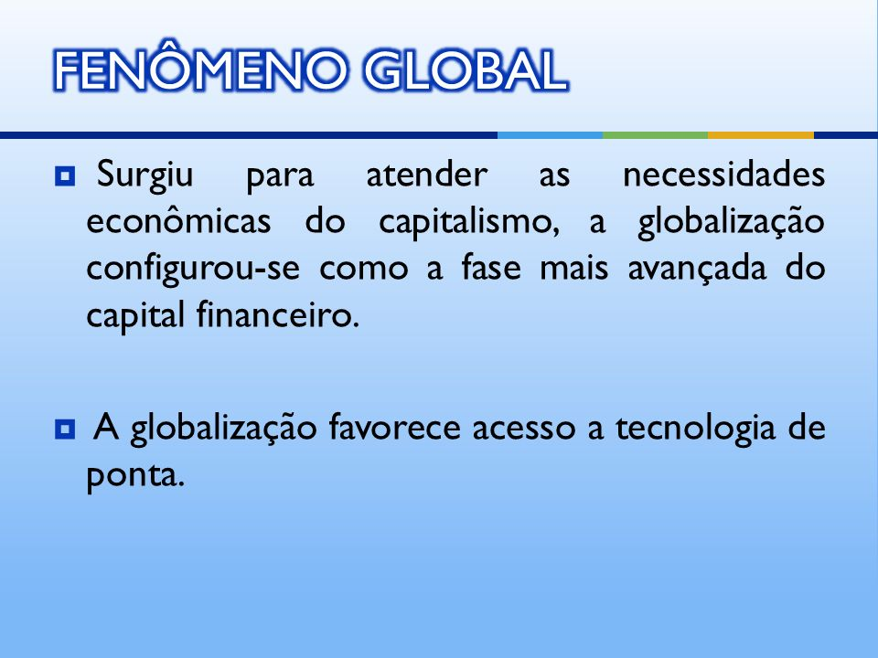FENÔMENO GLOBAL