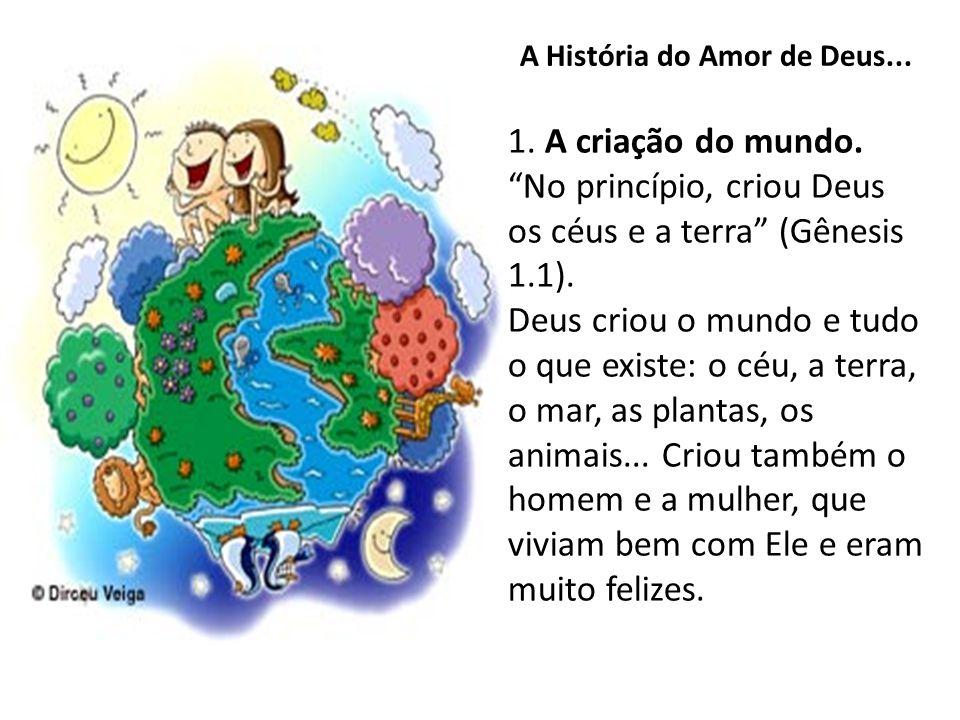 A História do Amor de Deus...