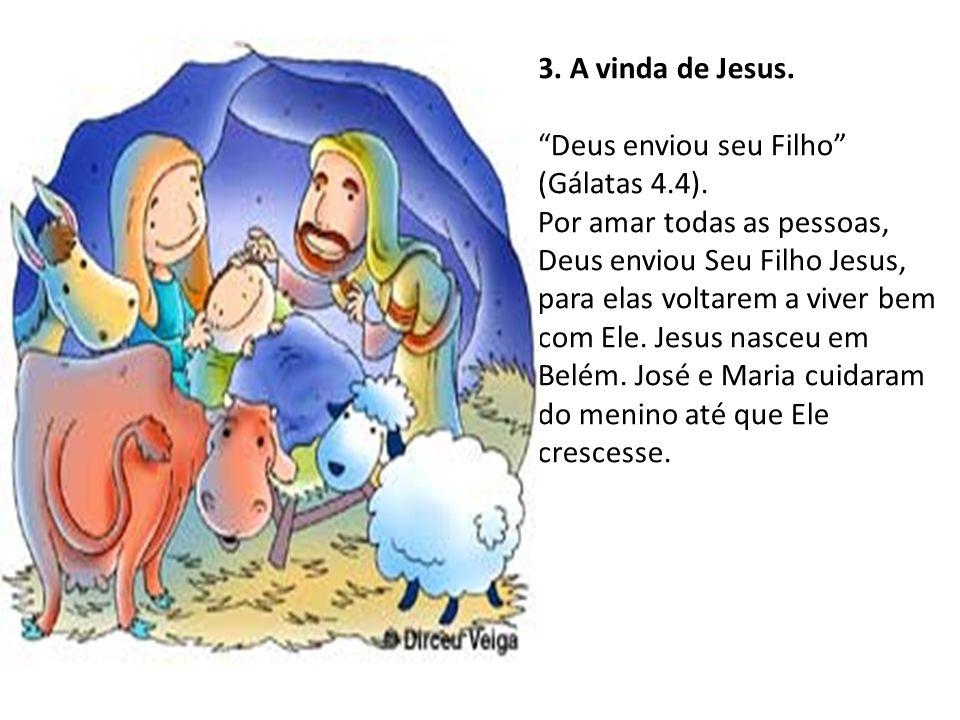 3. A vinda de Jesus.