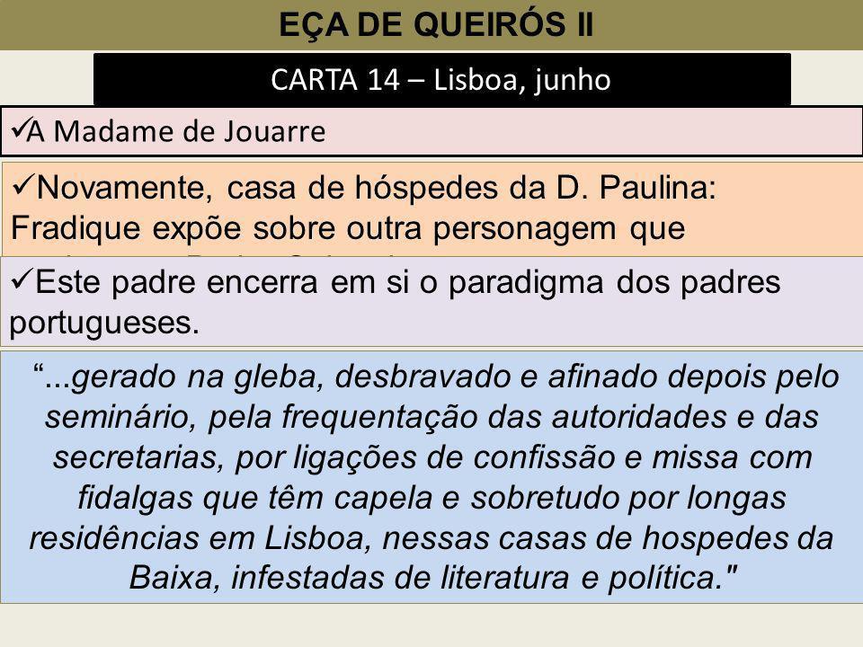 EÇA DE QUEIRÓS II CARTA 14 – Lisboa, junho. A Madame de Jouarre.
