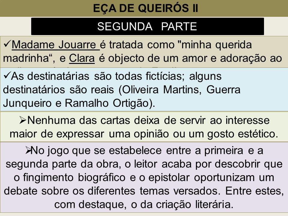EÇA DE QUEIRÓS II SEGUNDA PARTE.