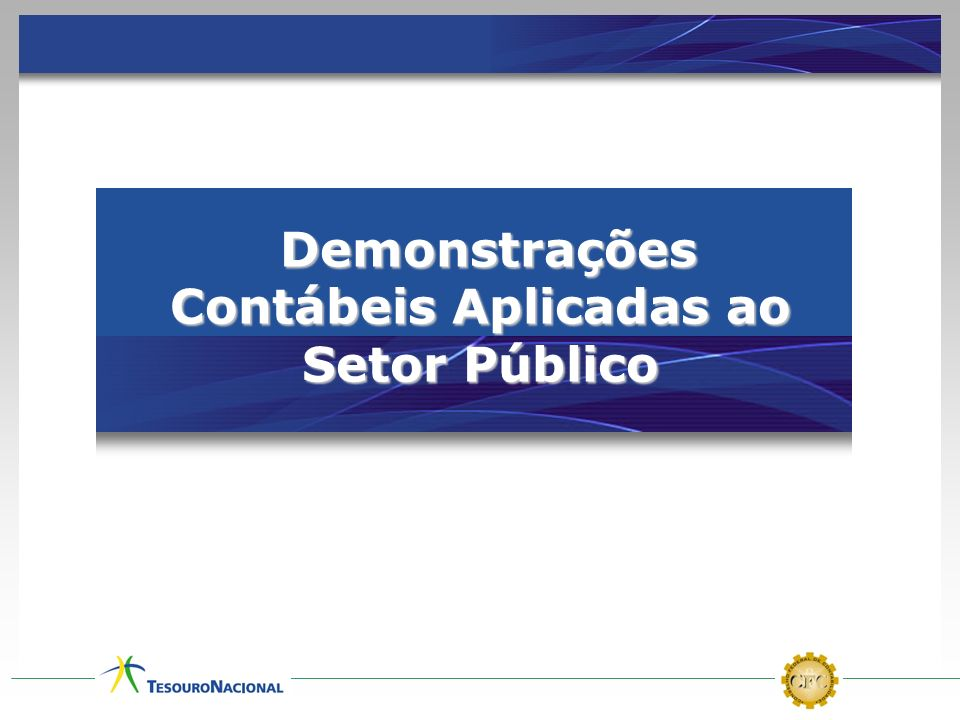 Demonstrações Contábeis Aplicadas ao Setor Público