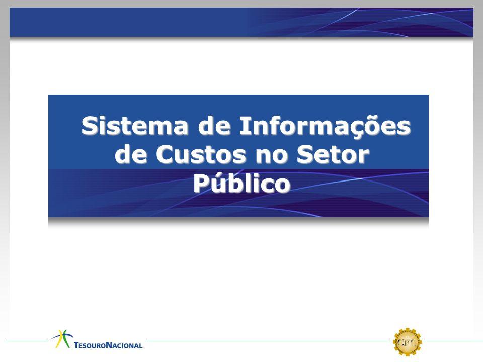 Sistema de Informações de Custos no Setor Público