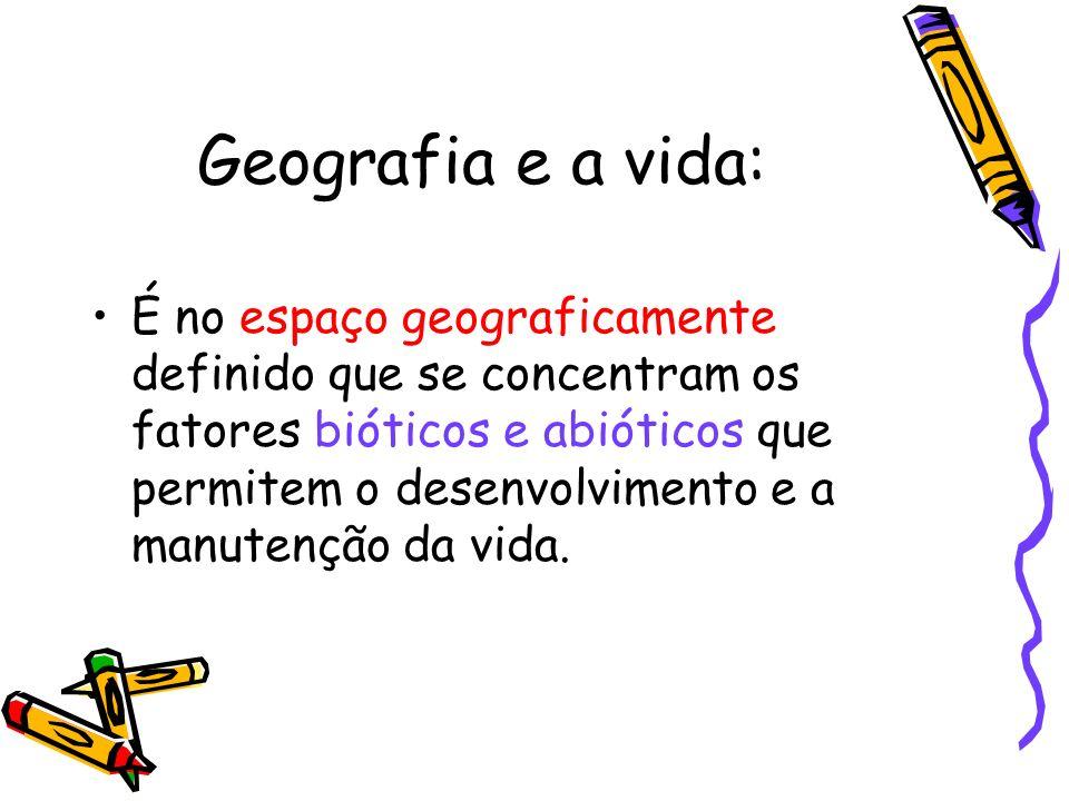 Geografia e a vida: