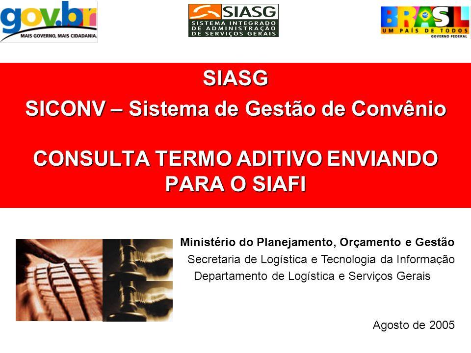 SICONV – Sistema de Gestão de Convênio