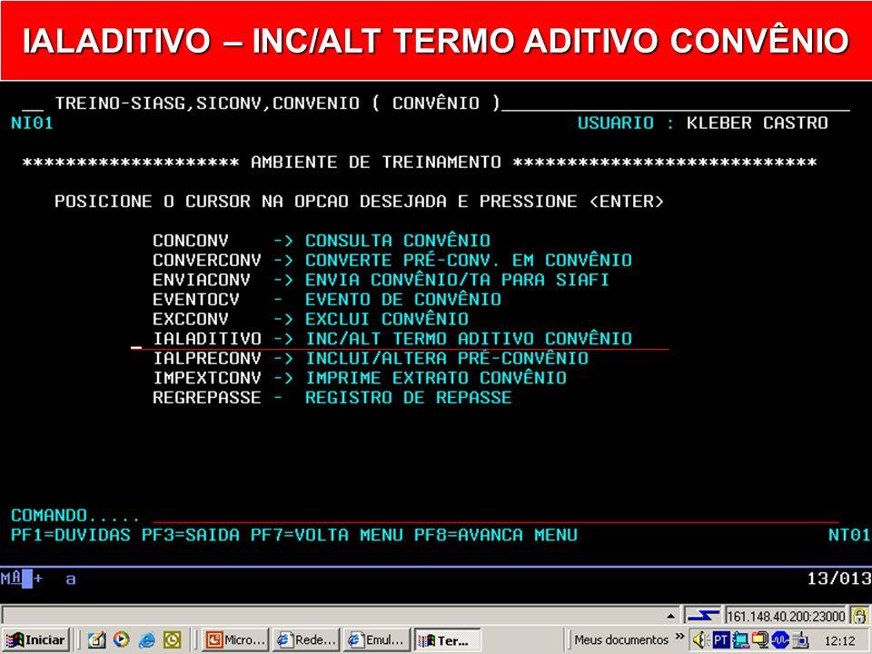 IALADITIVO – INC/ALT TERMO ADITIVO CONVÊNIO
