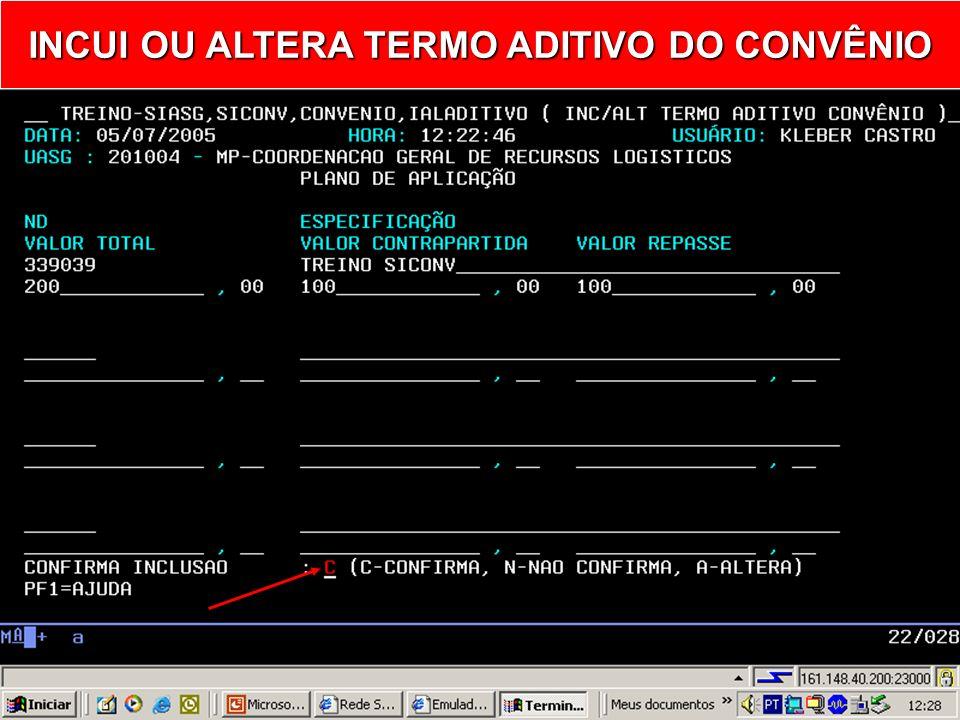 INCUI OU ALTERA TERMO ADITIVO DO CONVÊNIO