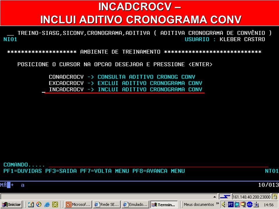 INCLUI ADITIVO CRONOGRAMA CONV
