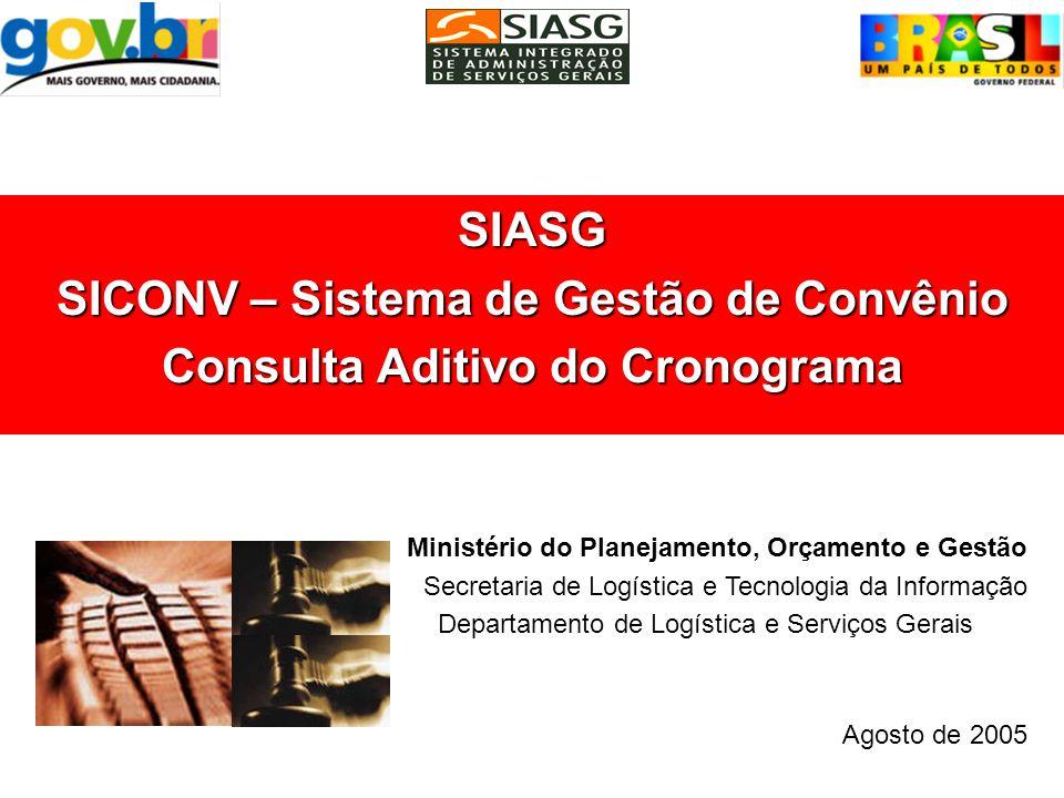 SICONV – Sistema de Gestão de Convênio Consulta Aditivo do Cronograma