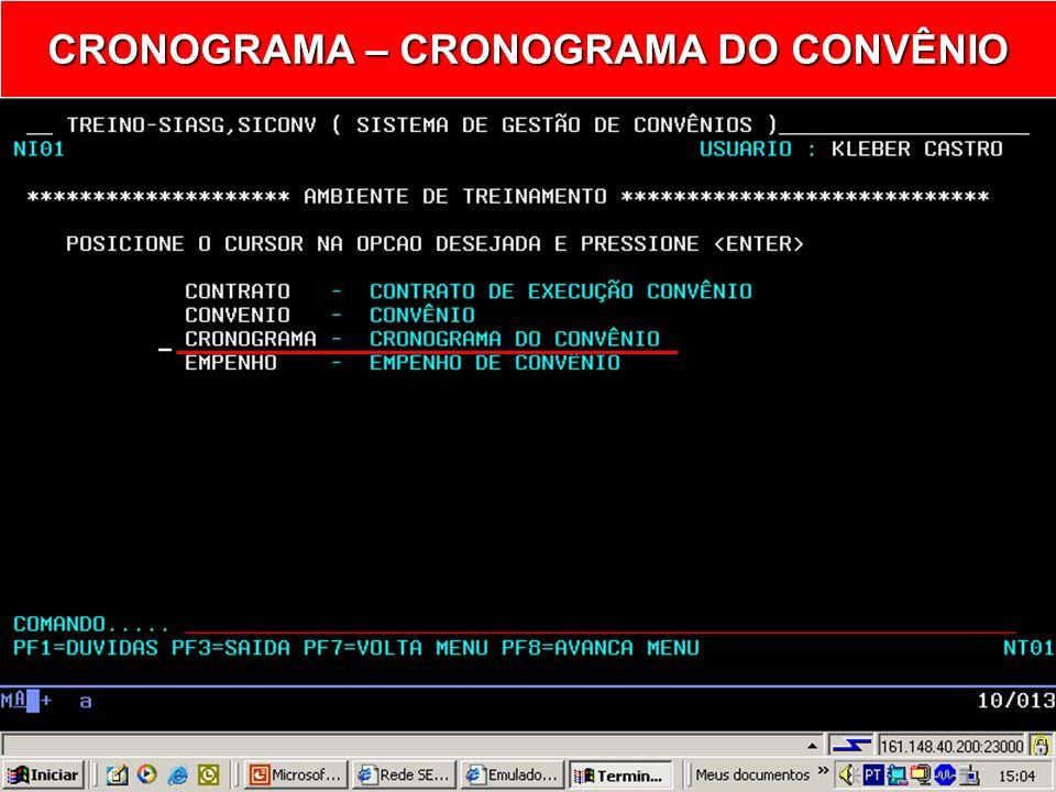 CRONOGRAMA – CRONOGRAMA DO CONVÊNIO