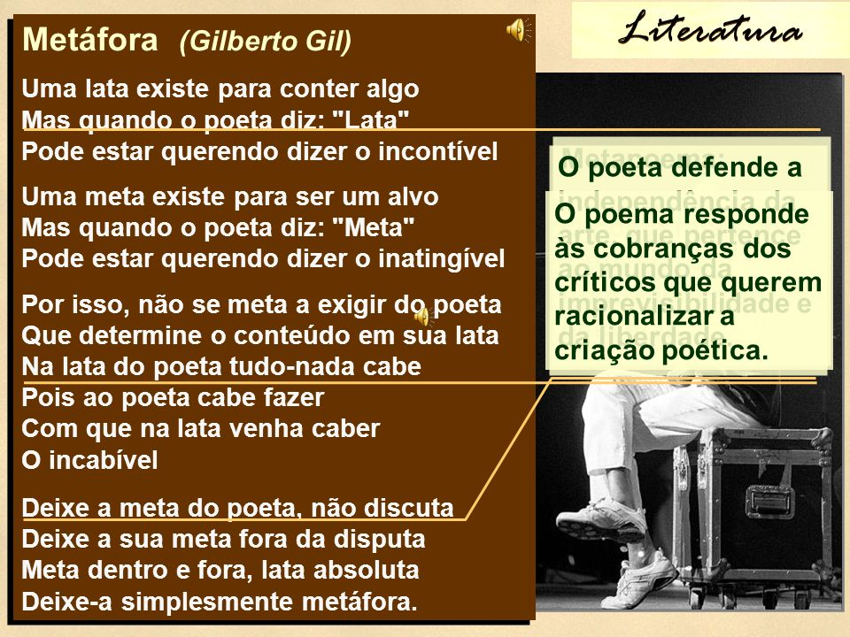 Literatura Metáfora (Gilberto Gil) Metapoema: