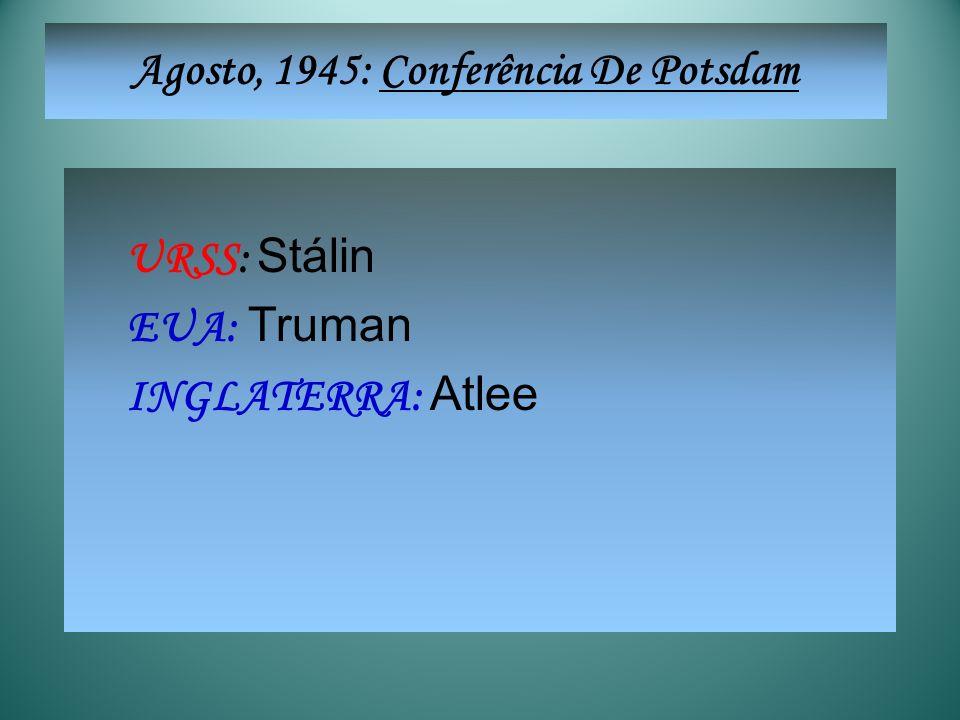 Agosto, 1945: Conferência De Potsdam
