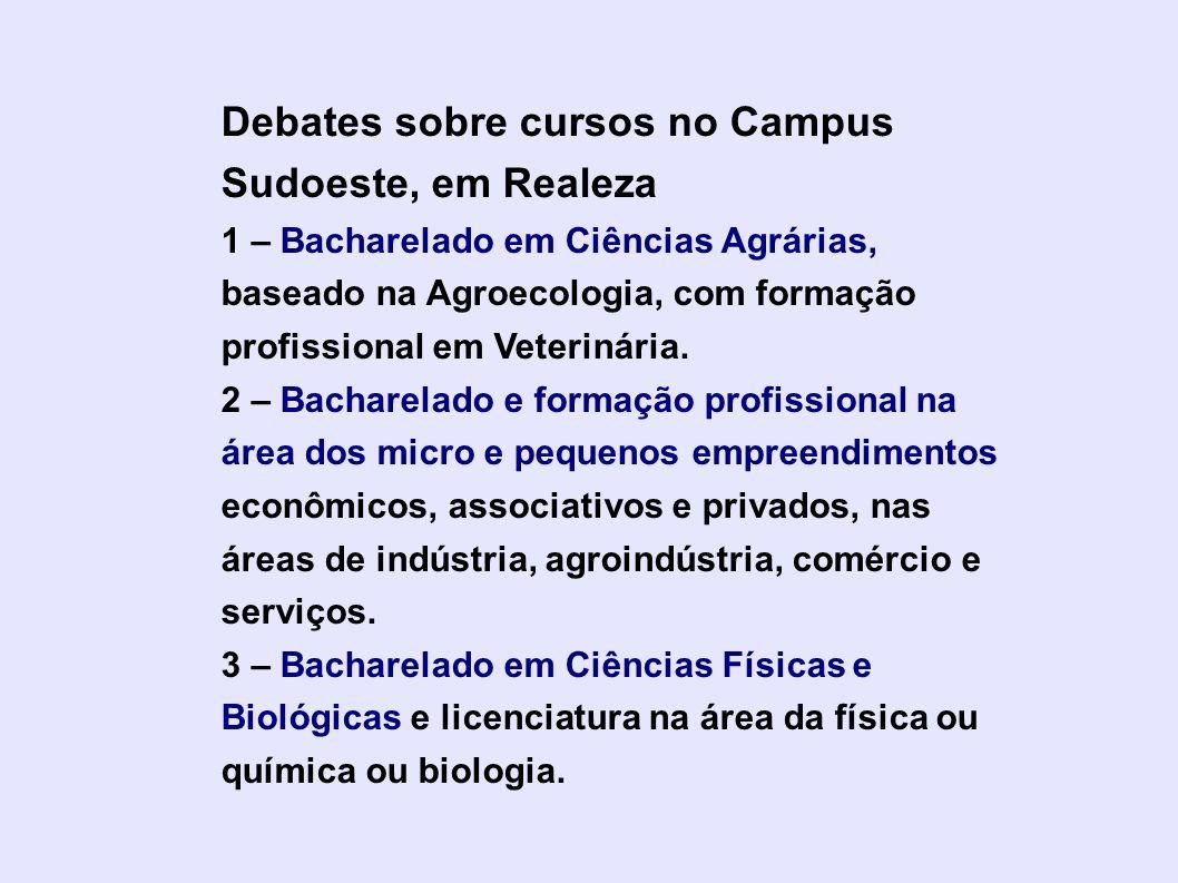 Debates sobre cursos no Campus Sudoeste, em Realeza