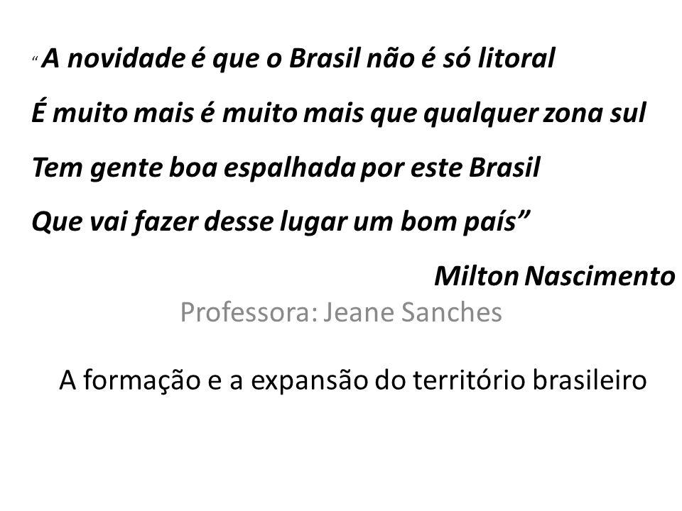 A formação e a expansão do território brasileiro
