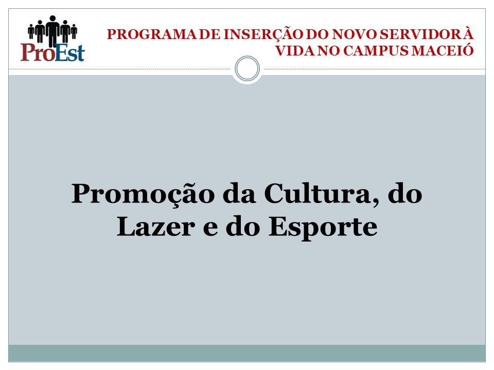 Promoção da Cultura, do Lazer e do Esporte