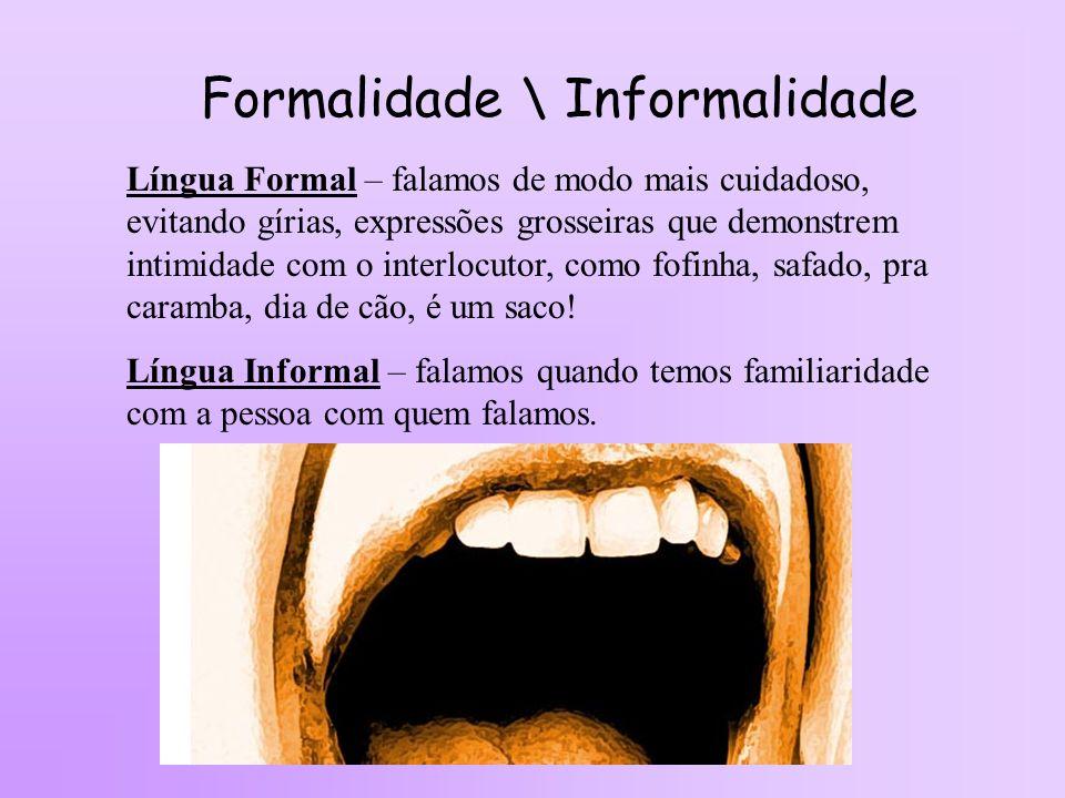 Formalidade \ Informalidade