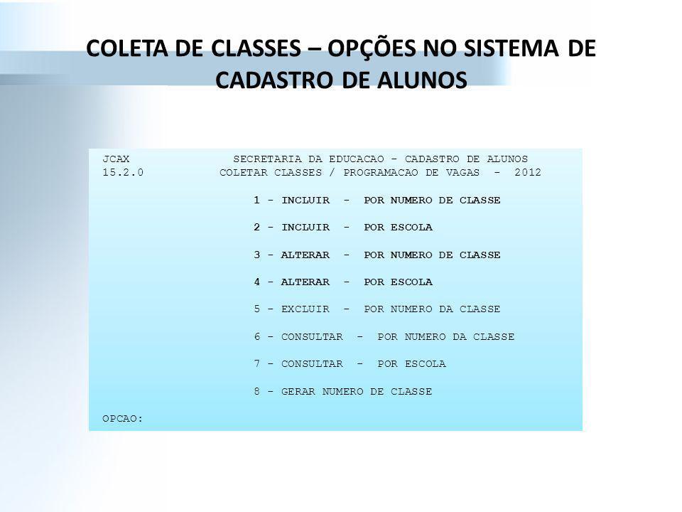 COLETA DE CLASSES – OPÇÕES NO SISTEMA DE CADASTRO DE ALUNOS