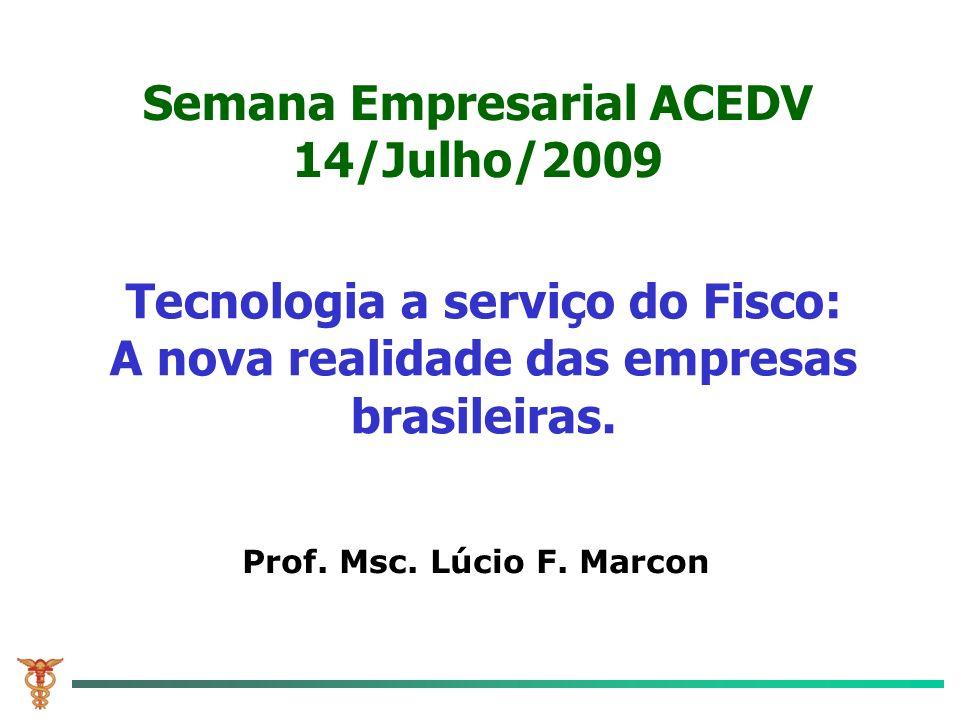 Semana Empresarial ACEDV 14/Julho/2009
