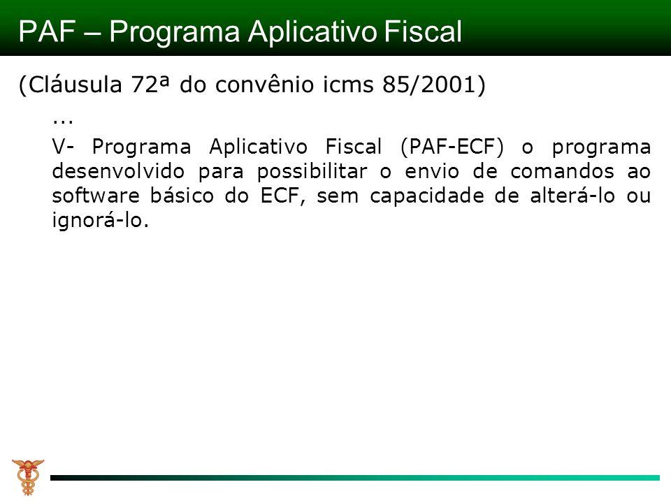 PAF – Programa Aplicativo Fiscal
