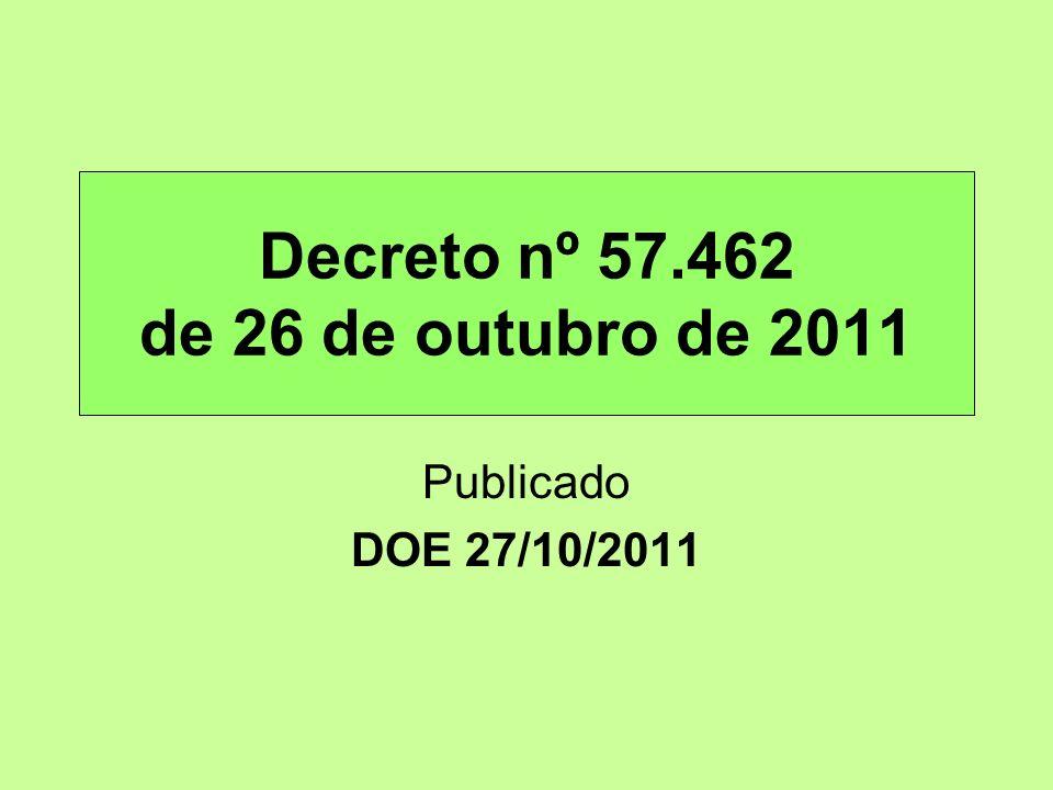 Decreto nº 57.462 de 26 de outubro de 2011