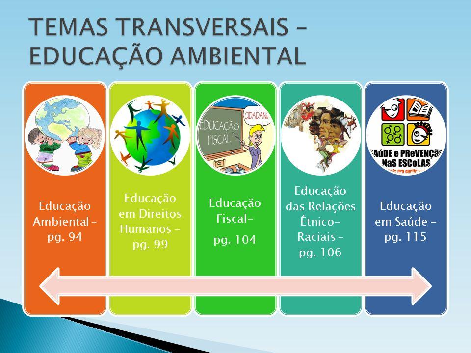 TEMAS TRANSVERSAIS – EDUCAÇÃO AMBIENTAL