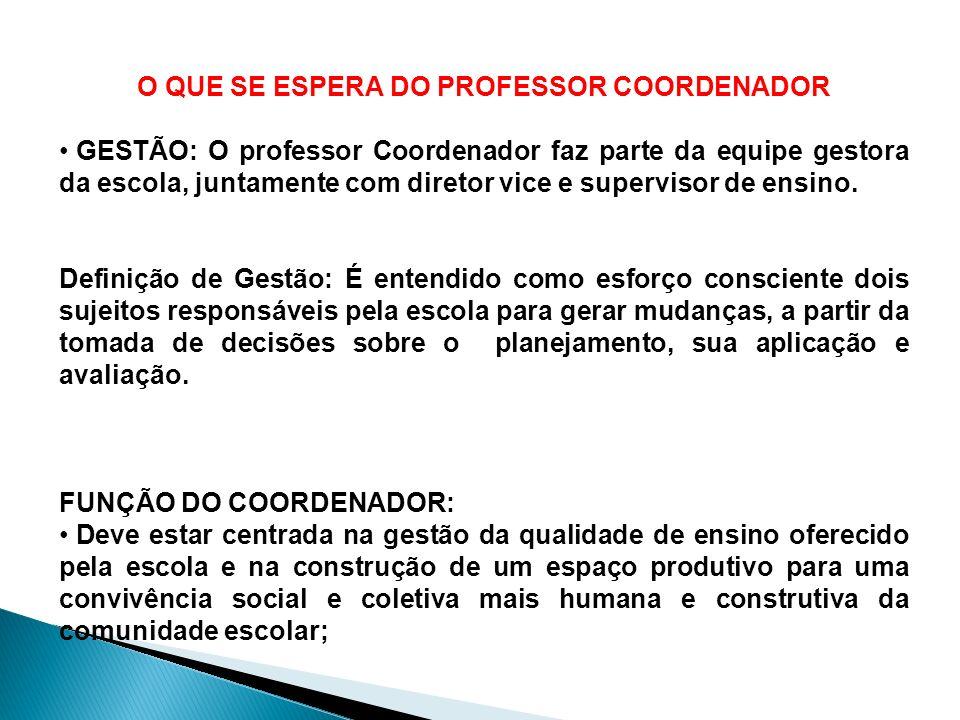 O QUE SE ESPERA DO PROFESSOR COORDENADOR