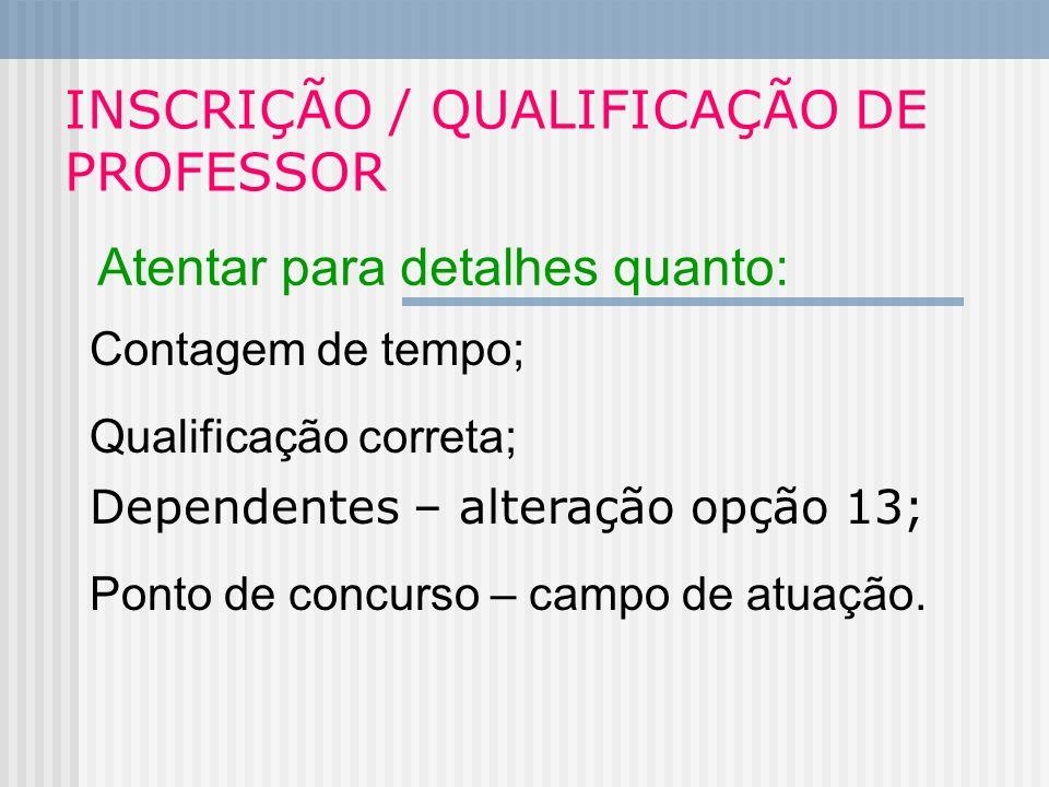 INSCRIÇÃO / QUALIFICAÇÃO DE PROFESSOR