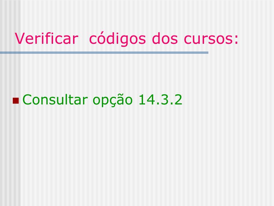 Verificar códigos dos cursos: