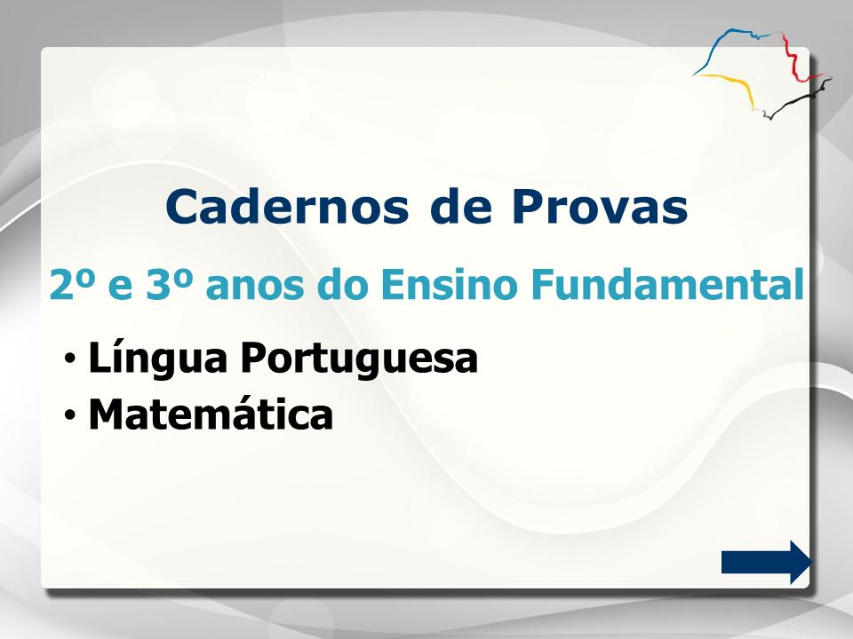 Cadernos de Provas 2º e 3º anos do Ensino Fundamental