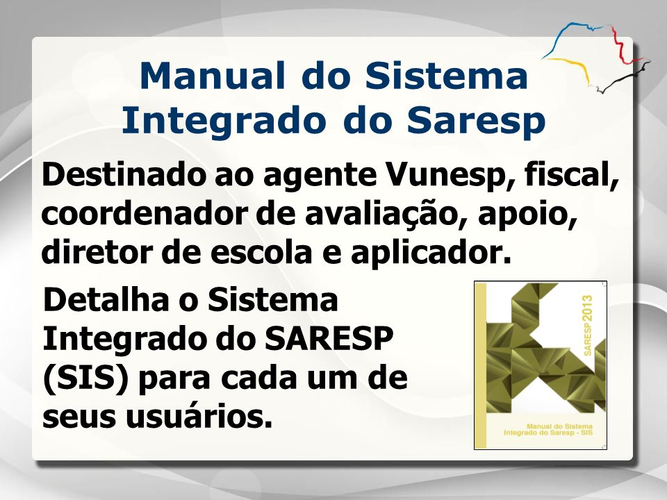 Manual do Sistema Integrado do Saresp