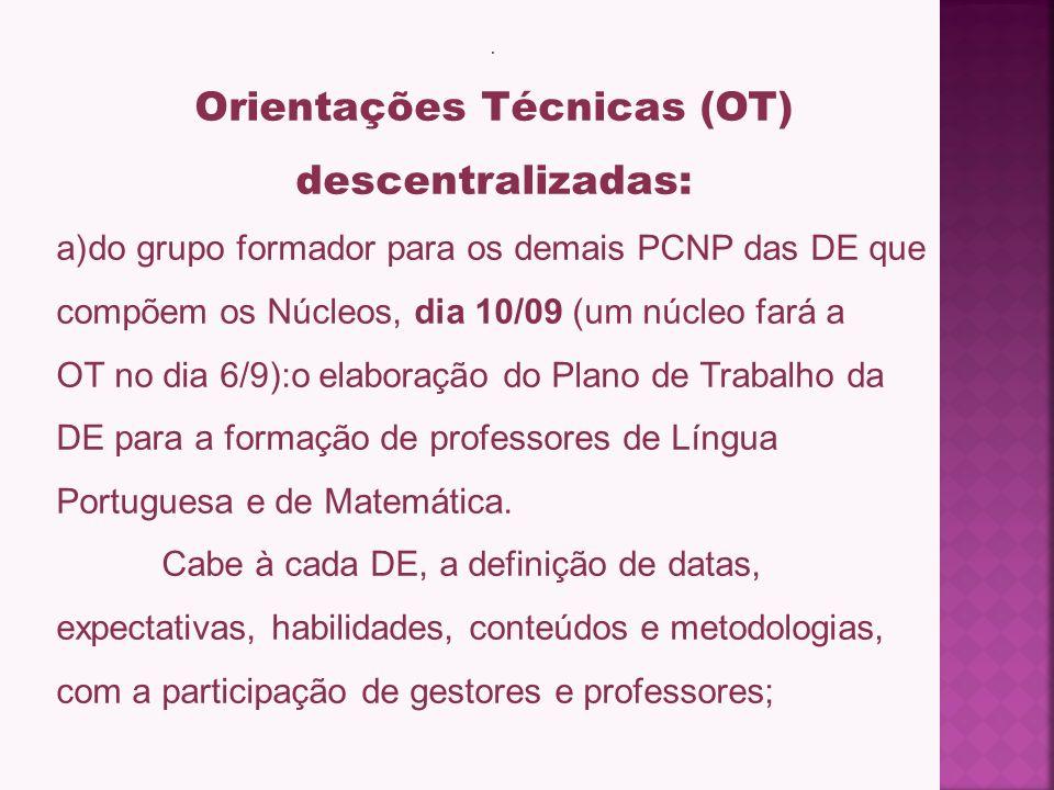 Orientações Técnicas (OT) descentralizadas: