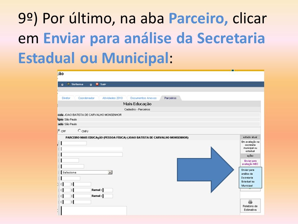 9º) Por último, na aba Parceiro, clicar em Enviar para análise da Secretaria Estadual ou Municipal: